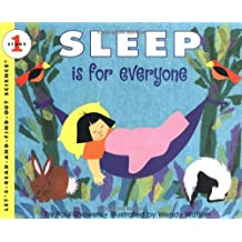 Sleep Is for Everyone (Let\'s Read-&-find-out)