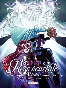 """Afficher """"La rose écarlate : missions n° 2<br /> Le spectre de la Bastille"""""""