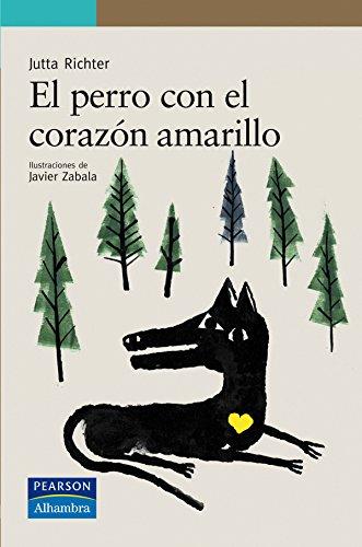 El perro con el corazón amarillo (Serie Verde)