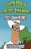 Gigantic Book of 2000+ Dank Memes!