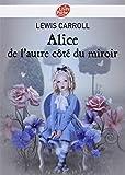 Telecharger Livres Alice de l autre cote du miroir (PDF,EPUB,MOBI) gratuits en Francaise