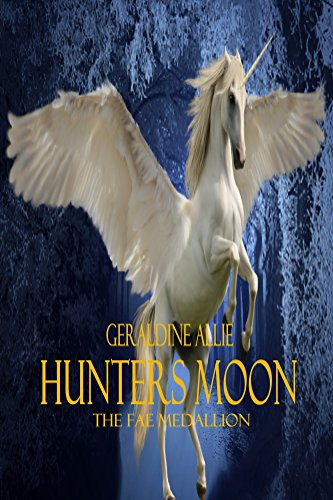hunters-moon-the-fae-medallion-seers-of-the-moon-book-1