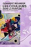 """Afficher """"Comment regarder les couleurs dans la peinture"""""""