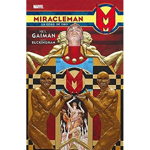 Miracleman. La Edad De Oro. De Neil Gaiman Y Mark Buckinham