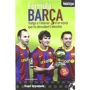 Fórmula Barça: Viatge a l'interior d'un equip que ha descobert l'eternitat (Fora de Joc)