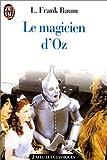 Le Magicien d'Oz - J'ai Lu - 25/01/1994