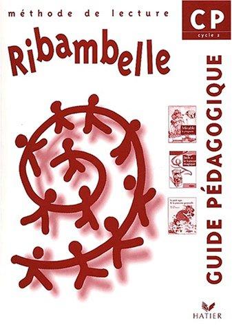 Ribambelle : CP lecture, guide pédagogique, série verte