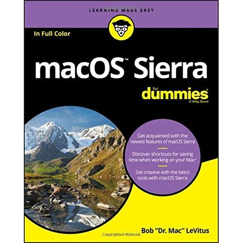 macOS Sierra For Dummies (For Dummies (Computer/Tech)) by Bob LeVitus(2016-10-31)