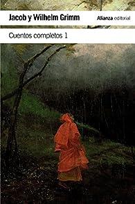 Cuentos completos, 1 par Jacob Grimm