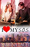 I Love My S.O.S. (Side of the Story): Amber's Love Story (I Love My...Romance Book 2)