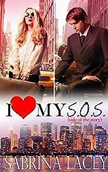 I Love My S.O.S. (Side of the Story): Amber's Love Story (I Love My...Romance Book 2) (English Edition)