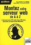 Montez votre serveur de A à Z