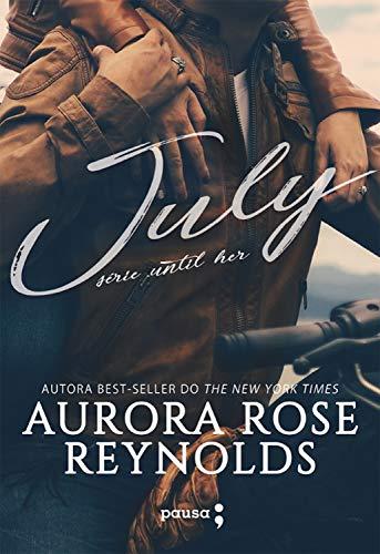 July (Série Until Her Livro 1) (Portuguese Edition)