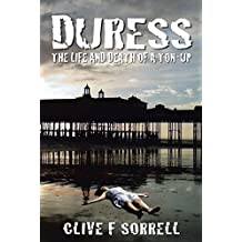 Duress: The Life and Death of a Ton-Up