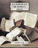 Le Portrait De Dorian Gray - CreateSpace Independent Publishing Platform - 04/09/2011