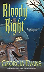 Bloody Right by Georgia Evans (2009-08-01)
