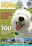 Reisen mit Hund: 100 Unterkunftstipps für die schönste Zeit des Jahres!