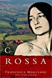 Casa Rossa : A Novel