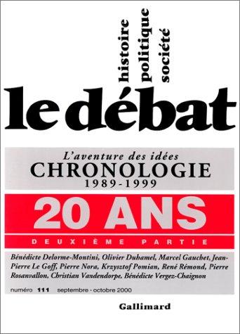 Le Débat, n°111, 20 ans, 2e partie : L'Aventure des idées, chronologie, 1989-1999