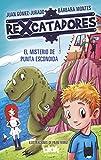 29. El misterio de Punta Escondida (Rexcatadores 1) -Juan Gómez-Jurado y Bárbara Montes