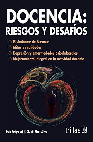 Docencia/Teaching: Riesgos Y Desafios/Risks and Challenges por Luis Felipe Ali El Shaili Gonzales