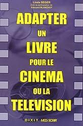 Adapter un livre pour le cinéma ou la télévision