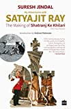 #4: My Adventures with Satyajit Ray: The Making of Shatranj Ke Khilari
