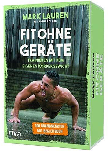 Fit ohne Geräte - Kartenset: Trainieren mit dem eigenen Körpergewicht ((Button)) 100 Übungskarten mit Begleitbuch