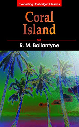 Coral Island (English Edition)