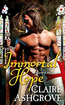 Immortal Hope: The Curse of the Templars by [Ashgrove, Claire]