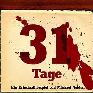 Michael Nolden: 31 Tage