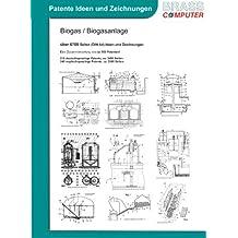 Biogas / Biogasanlage, über 6700 Seiten patente Ideen/Zeichnungen