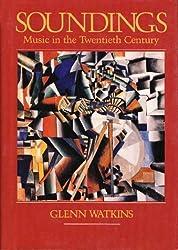 Soundings: Music in the Twentieth Century