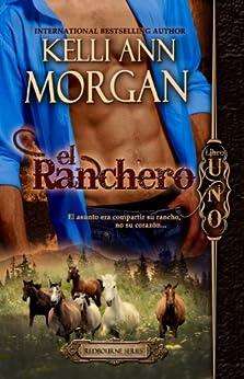 El Ranchero: (spanish Edition) Redbourne Series #1 - Cole's Story por Kelli Ann Morgan epub