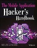 #7: The Mobile Application Hacker's Handbook (MISL-WILEY)