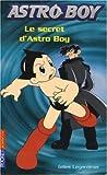 Astroboy, Tome 3 : Le secret d'Astro Boy