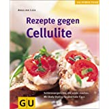 Cellulite, Rezepte gegen (GU Powerfood)