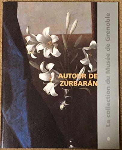 Autour de Zurbaran, catalogue raisonné des peintures de l'école espagnole du XVe au XIXe siècle par Véronique Gérard-Powell