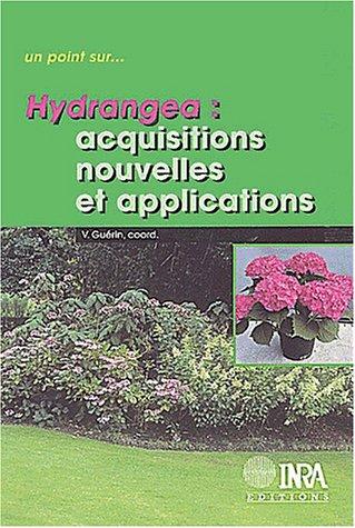 Hydrangea : Acquisitions nouvelles et Applications