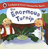 Image de The Enormous Turnip: Ladybird First Favourite Tales