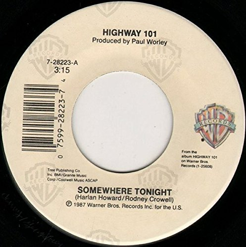 Somewhere Tonight / Are You Still Mine [Vinyl Single 7''] (Highway 101 Vinyl)