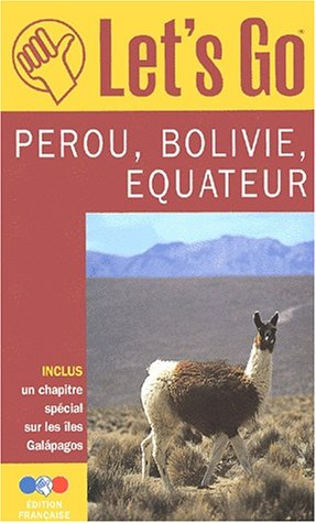 Pérou Bolivie Equateur 2001