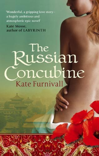 The Russian Concubine (The Girl from Junchow)