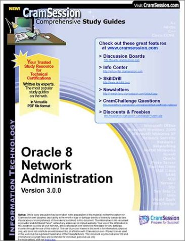 CramSession's Oracle 8 Network Administration : Certification Study Guide