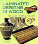 Laminated Designs in Wood