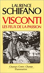 Luchino Visconti : Les feux de la passion