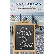 The Cafe by the Sea (Thorndike Press large print women's fiction)