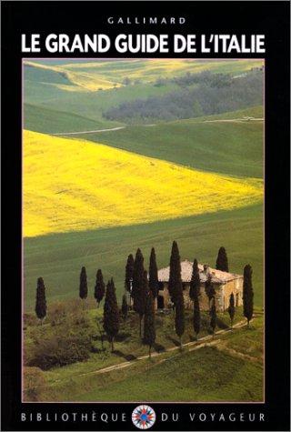 Le grand guide de l'Italie