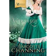 VENGANZA: Reeditada 2020: Amor, Pasión y Romance en la época Victoriana