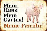 Schatzmix Mein Haus! Mein Garten! Meine Familie! Ferkel Piglet Schwein Metal Sign deko Schild Blech Garten